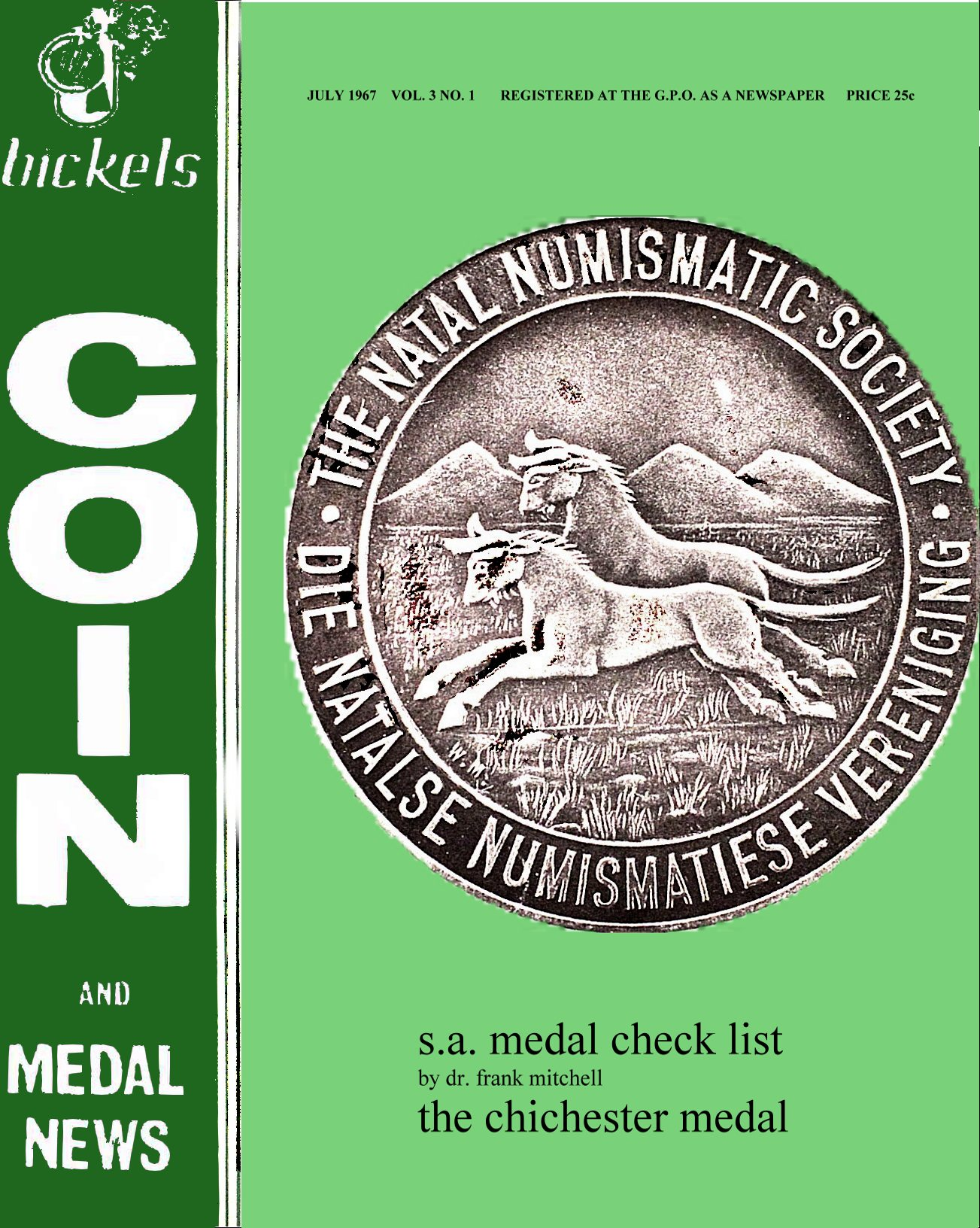 Bickels Coin & Medal News July 1967 Vol 3 No 1