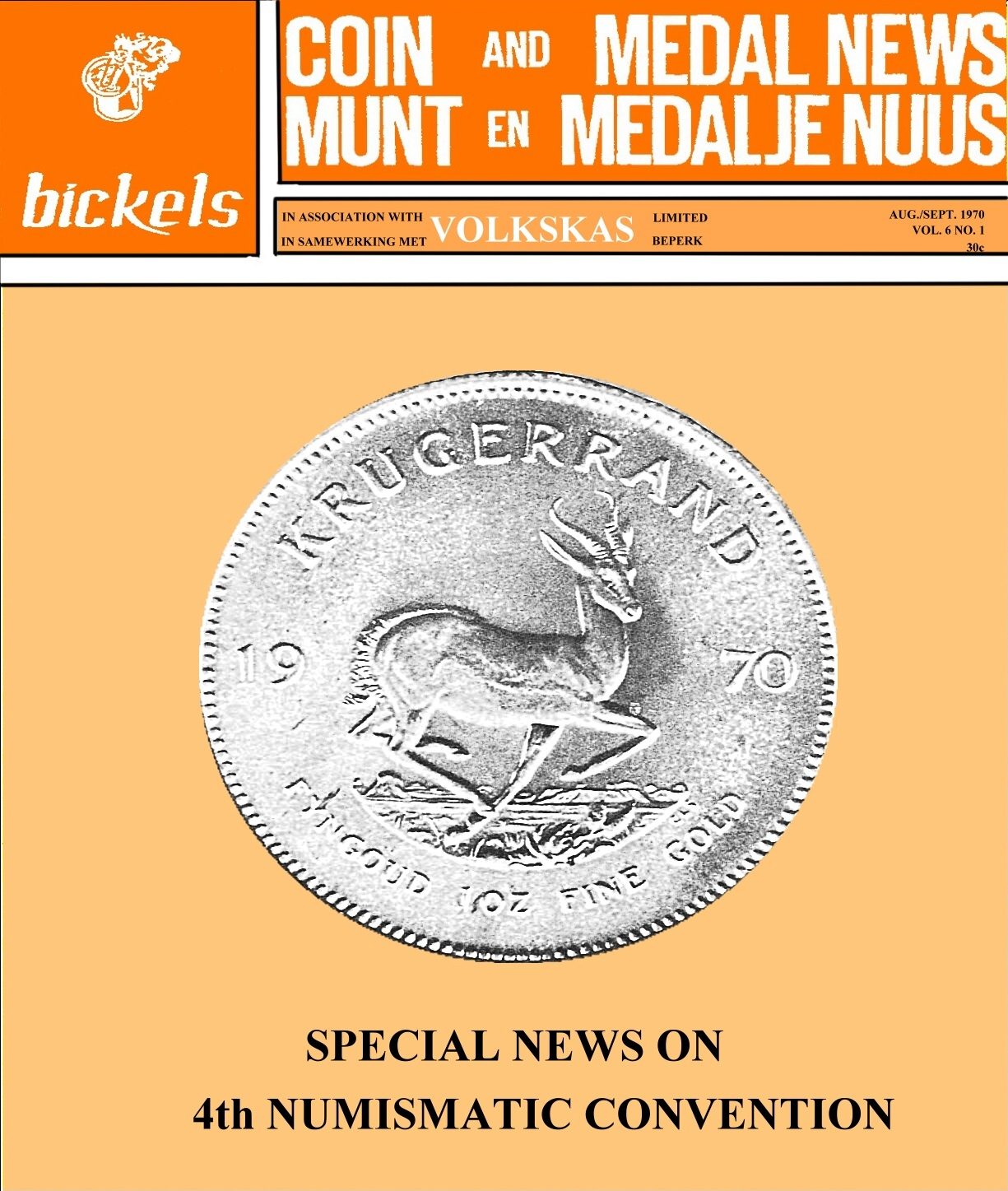 Bickels Coin & Medal News August September 1970 Vol 6 No 1