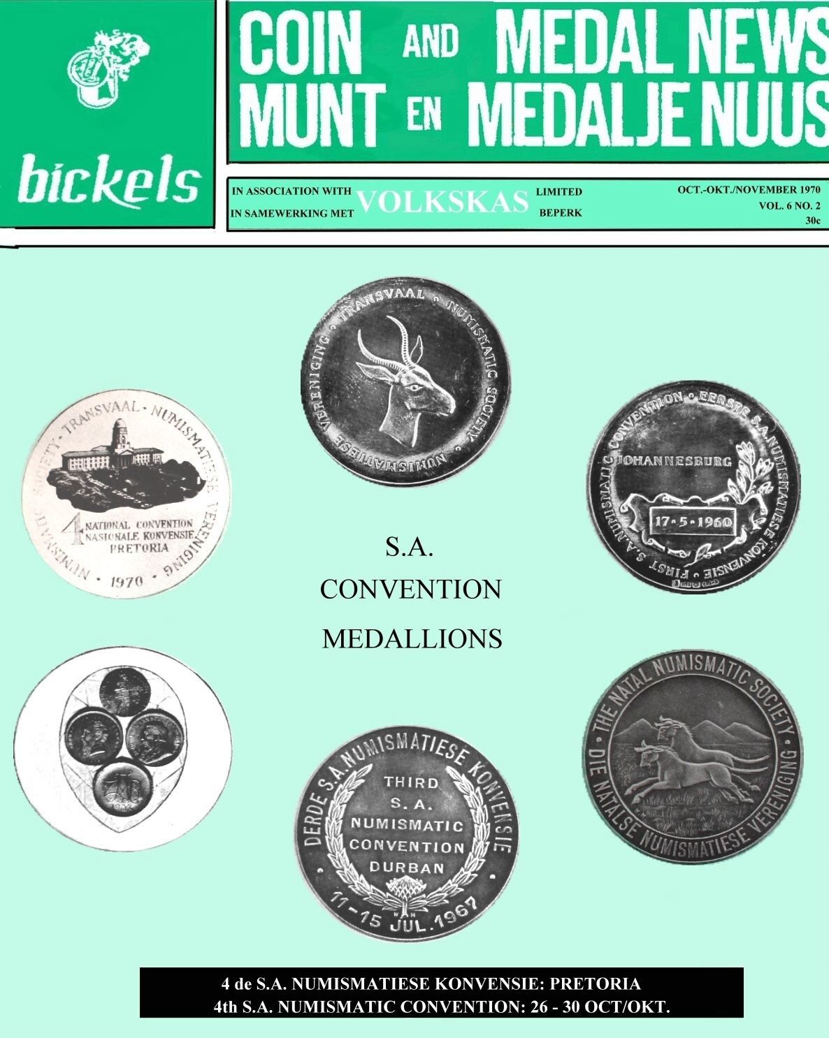 Bickels Coin & Medal News October November 1970 Vol 6 No 2