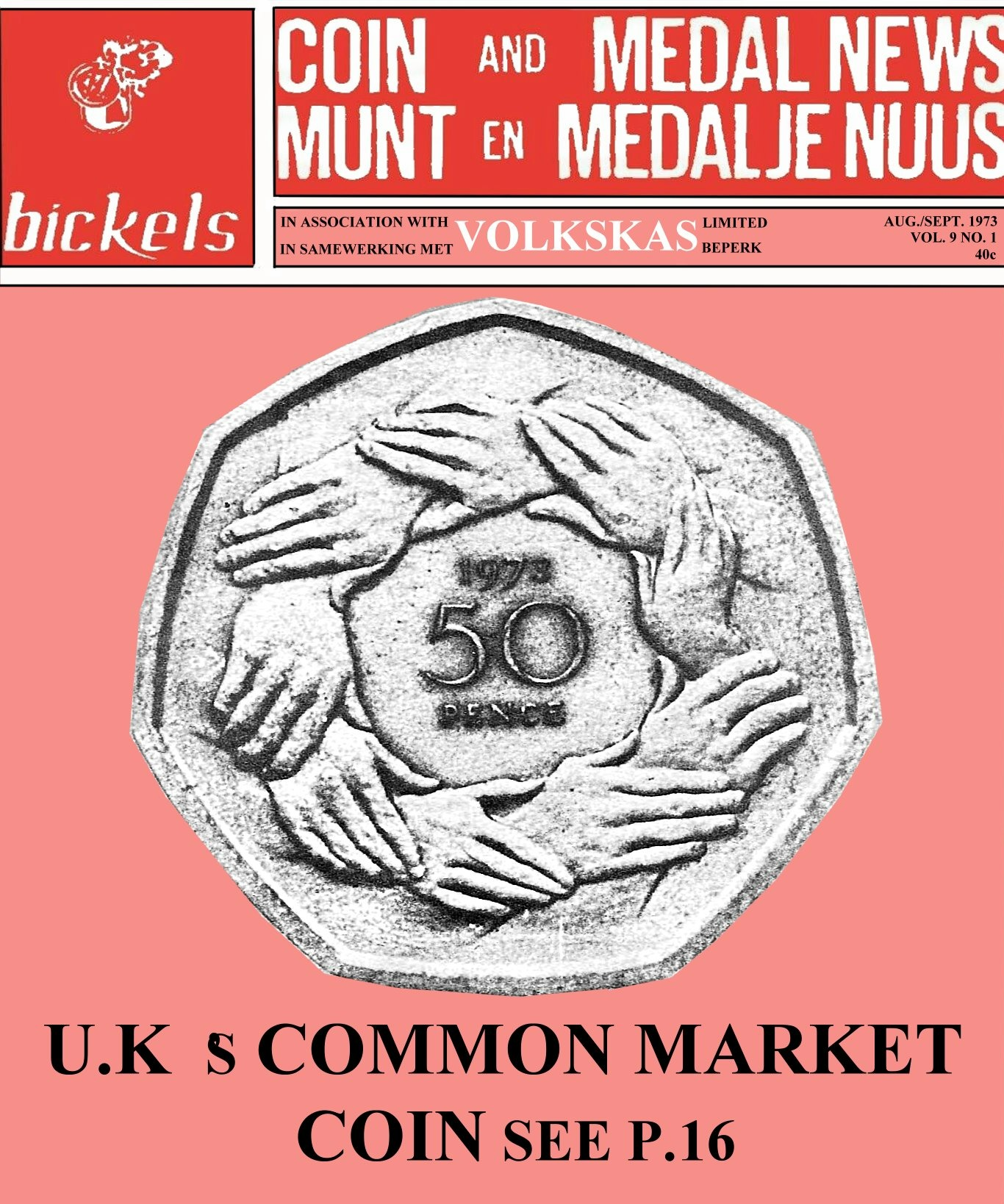 Bickels Coin & Medal News August September 1973 Vol 9 No 1