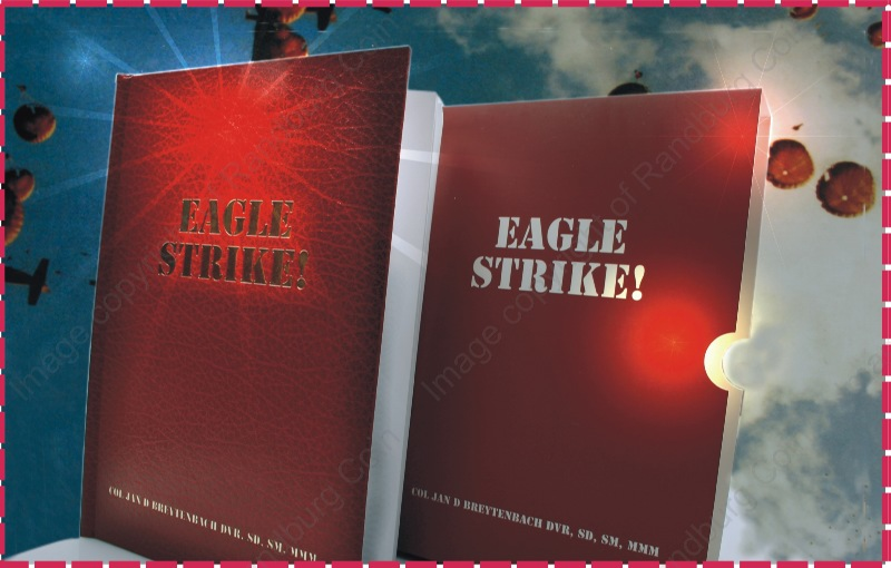 Published_2008_Eagle_Strike_Story_of_Airborne_Strike_on_Cassinga_1978